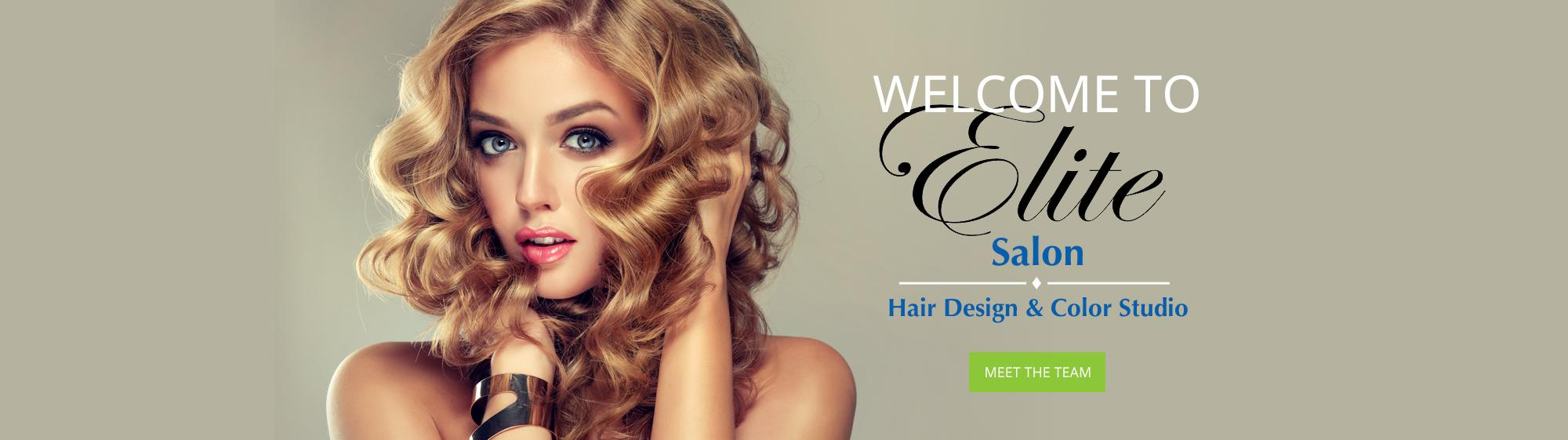 Welcome to Elite Salon Hair Design & Color Studio Meet the Team